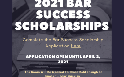 Applications For The 2021 Bar Success Scholarship Are Now Open!